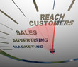 Reach Customers Speedometer Marketing Advertising Sales