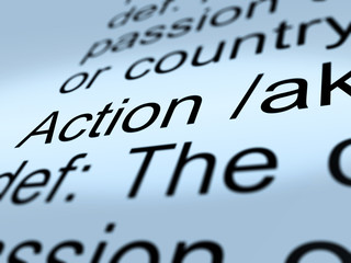 Action Definition Closeup Showing Acting Or Proactive