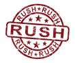 Rush Stamp Shows Speedy Urgent Delivery
