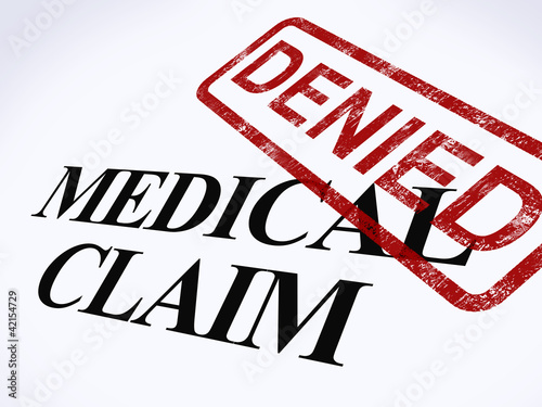 Medical Claim Denied Stamp Shows Unsuccessful Medical Reimbursem