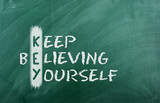 keep  believing yourself poster