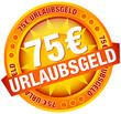 """Button Banner """"75 € Urlaubsgeld"""" gelb"""