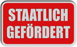 Sticker rot eckig rel STAATLICH GEFÖRDERT