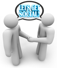 Let's Get Social Two People Meeting Talking Handshake