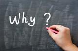 Why - written on a smudged chalkboard with chalk poster