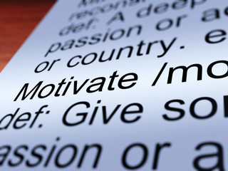 Motivate Definition Closeup Showing Positive Encouragement