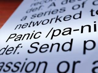 Panic Definition Closeup Showing Hysteria