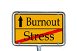 Ortsschild Stress / Burnout