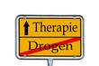 Ortsschild Drogen / Therapie