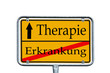 Ortsschild Erkrankung / Therapie