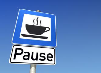 Schild Pause
