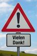 Achtung-Schild VIELEN DANK!