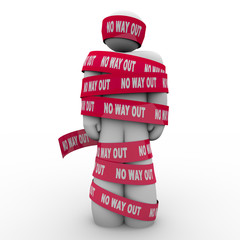 No Way Out Man Wrapped Up in Red Tape Hopeless