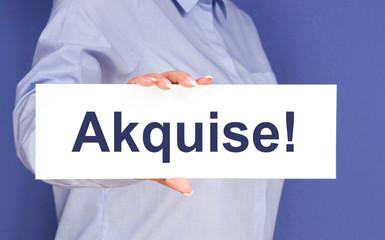 Akquise !