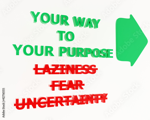 YOUR WAY TO YOUR PURPOSE