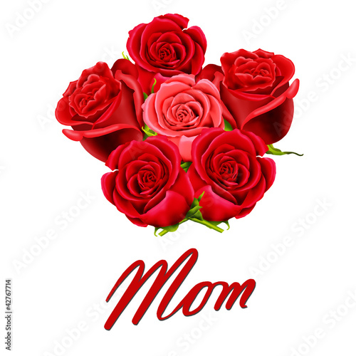 Birthday or Mother's Day card to Mom with roses