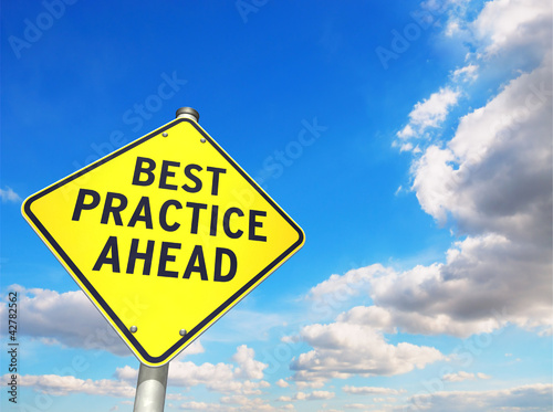 Road Sign: BEST PRACTICE AHEAD