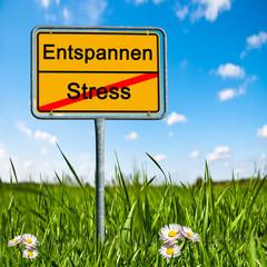 Ortsschild Stress, Entspannen