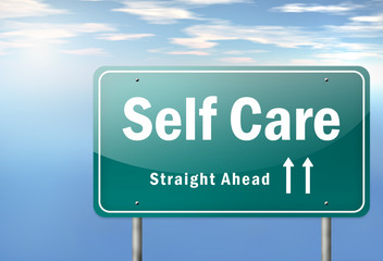 """Highway Signpost """"Self Care"""""""