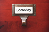 Lustrous Wooden Cabinet with Someday File Label poster