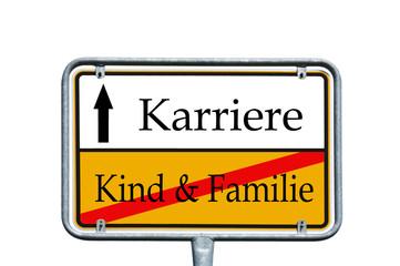 Schild - Kind und Familie / Karriere
