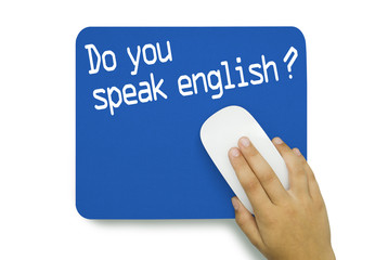 Do you speak english ? Mousepad. Hand
