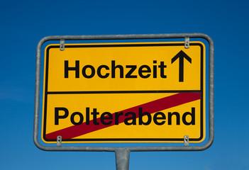Wechselschild POLTERABEND - HOCHZEIT