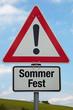 Achtung-Schild SOMMERFEST