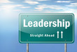 "Highway Signpost ""Leadership"""