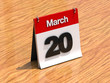 Calendar on desk - March 20th