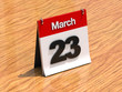 Calendar on desk - March 23rd