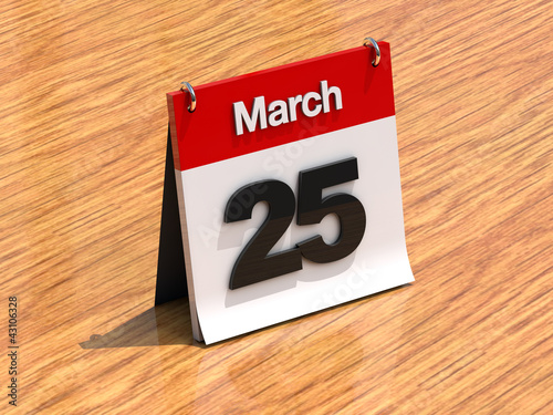 Calendar on desk - March 25th