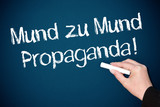 Mund zu Mund Propaganda ! poster