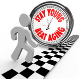 Stay Young Beat Aging Race Against Time Clock poster