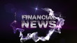 FINANCIAL NEWS Text in Particle (Double Version) Blue - HD1080