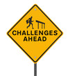 Challenges Ahead Sign on White