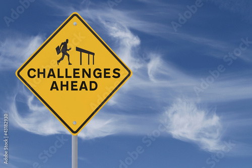 Challenges Ahead Road Sign