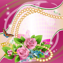 Beautiful background with pink roses, drops and pearls