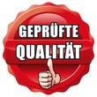 Siegel geprüfte Qualität