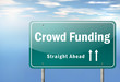 "Highway Signpost ""Crowd Funding"""