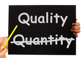 Quality Not Quantity Words On Board