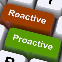 Proactive And Reactive Keys Show Initiative And Improvement