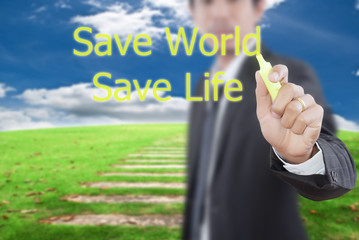 Businessman write word for save world.