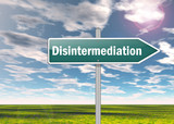 "Signpost ""Disintermediation"""