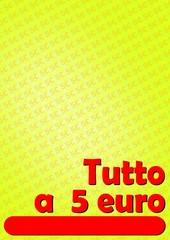 TUTTO A CINQUE 5 EURO ROSSO 04