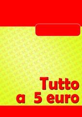 TUTTO A CINQUE 5 EURO ROSSO 03