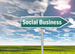 "Signpost ""Social Business"""