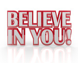 Believe in You Yourself Self Confidence 3D Words poster