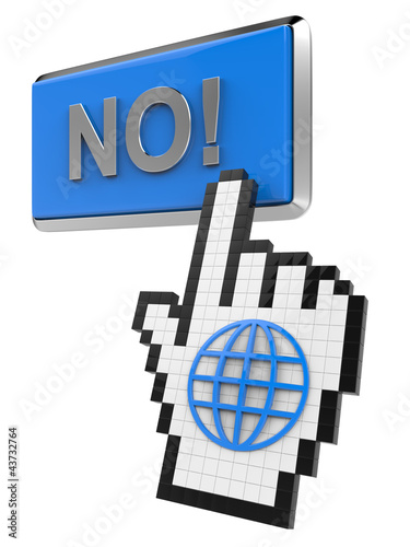 No! button and hand cursor with icon of the globe.