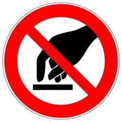 Verbotszeichen - nicht berühren
